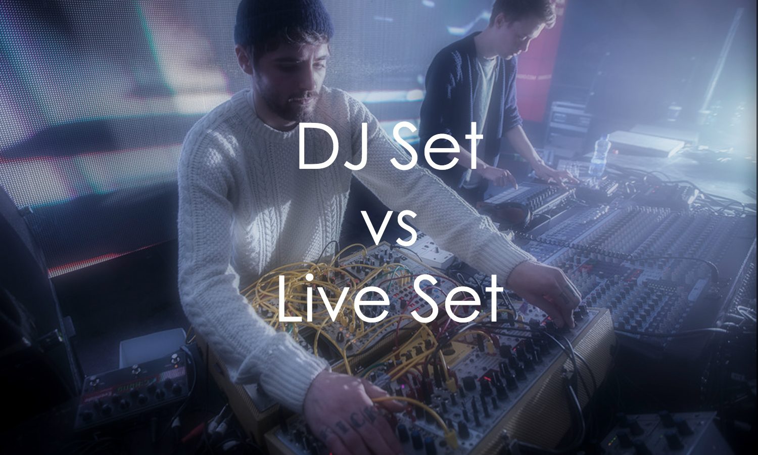 dj set vs live set